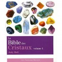 La Bible des Cristaux - Vol. 1 - Judy Hall